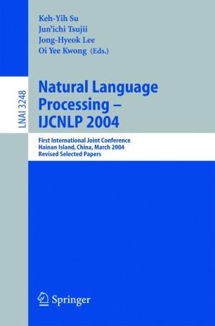 Natural Language Processing – IJCNLP 2004