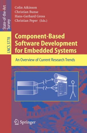 Component-Based Software Development for Embedded Systems, (Lecture Notes in Computer Science, Vol.. 3778) - Colin Atkinson