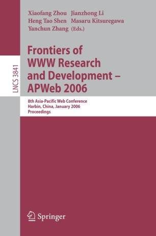 Frontiers of WWW Research and Development - APWeb 2006