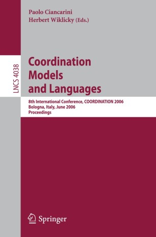 Italy Coordination Models and Languages: 8th International Conference June 14-16 2006 Proceedings Bologna COORDINATION 2006