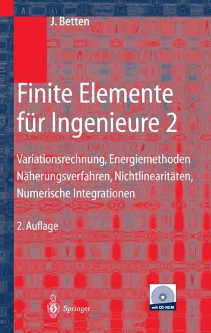 Finite elemente f r ingenieure 2 springerlink for Finite elemente analyse fur ingenieure pdf