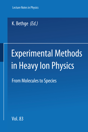 Experimental Methods in Heavy Ion Physics