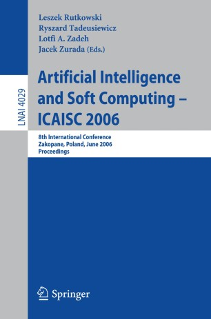 Artificial Intelligence and Soft Computing – ICAISC 2006