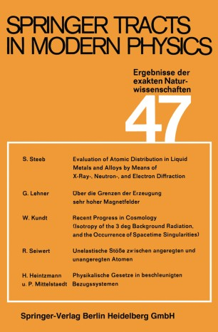 Springer Tracts in Modern Physics, Volume 47