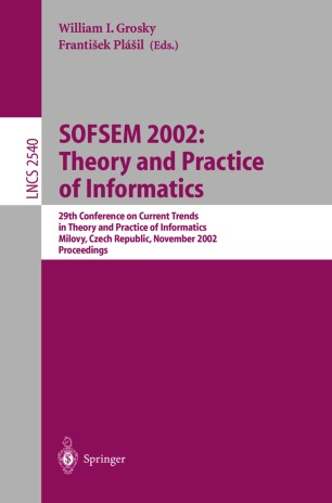 SOFSEM 2002: Theory and Practice of Informatics
