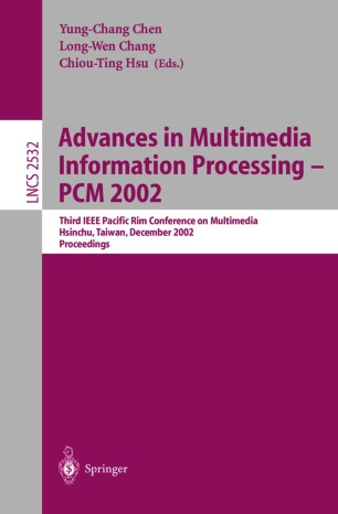 Advances in Multimedia Information Processing — PCM 2002