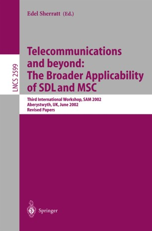 Telecommunications and beyond: The BroaderApplicability of SDL and MSC