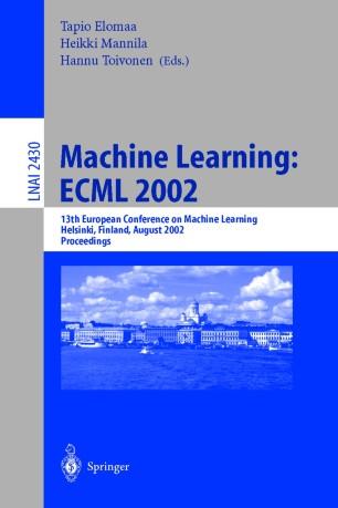 Machine Learning: ECML 2002