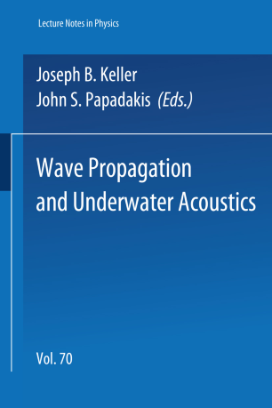 Wave Propagation and Underwater Acoustics