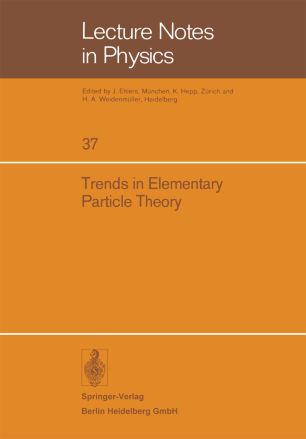 Trends in Elementary Particle Theory