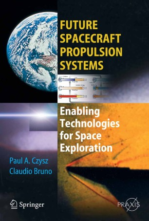 Future Spacecraft Propulsion Systems Springerlink