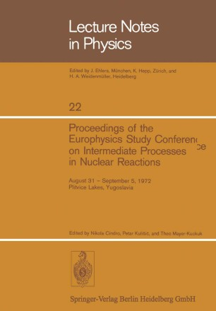 Proceedings of the Europhysics Study Conference on Intermediate Processes in Nuclear Reactions