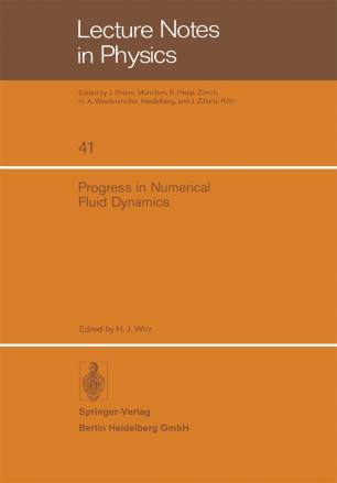 Progress in Numerical Fluid Dynamics