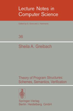 Theory of Program Structures: Schemes, Semantics, Verification