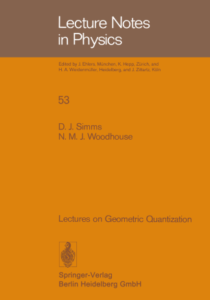 Lectures on Geometric Quantization