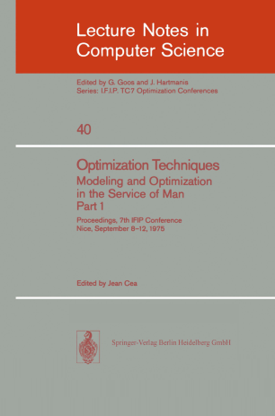 Optimization Techniques Modeling and Optimization in the Service of Man Part 1