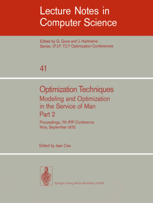 Optimization Techniques Modeling and Optimization in the Service of Man Part 2