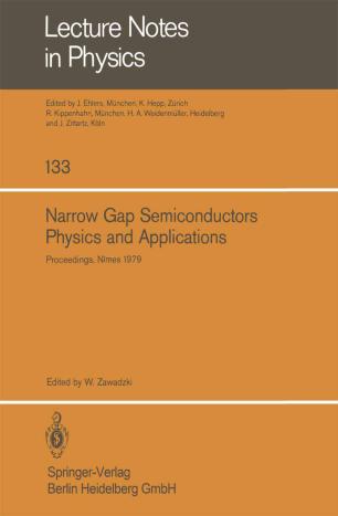 Narrow Gap Semiconductors Physics and Applications
