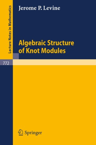 Algebraic Structure of Knot Modules