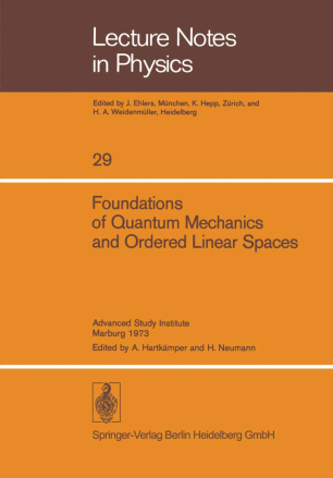 Foundations of Quantum Mechanics and Ordered Linear Spaces