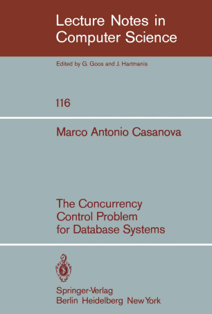 The Concurrency Control Problem for Database Systems
