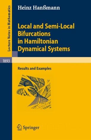 Local and Semi-Local Bifurcations in Hamiltonian Dynamical Systems