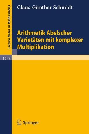arithmetik abelscher variet ten mit komplexer multiplikation springerlink. Black Bedroom Furniture Sets. Home Design Ideas