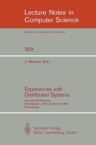 Experiences with Distributed Systems