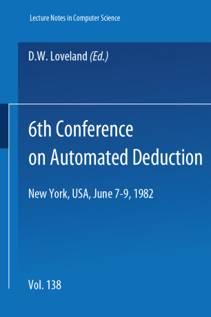 6th Conference on Automated Deduction