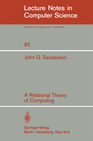 A Relational Theory of Computing