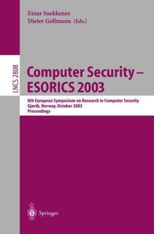 Computer Security – ESORICS 2003