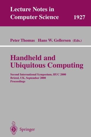 Handheld and Ubiquitous Computing