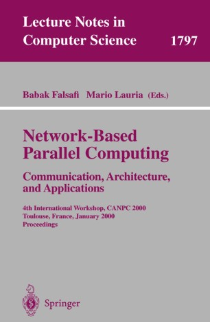 Network-Based Parallel Computing. Communication, Architecture, and Applications