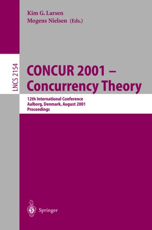 CONCUR 2001 — Concurrency Theory