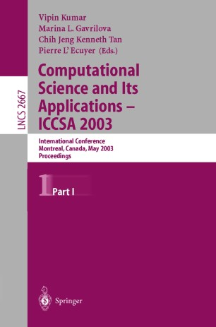 Computational Science and Its Applications — ICCSA 2003