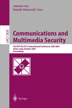 Communications and Multimedia Security. Advanced Techniques for Network and Data Protection
