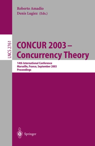 CONCUR 2003 - Concurrency Theory