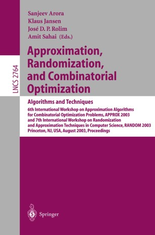 Approximation, Randomization, and Combinatorial Optimization.. Algorithms and Techniques