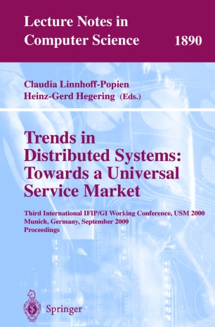 Trends in Distributed Systems: Towards a Universal Service Market
