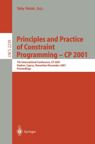 Principles and Practice of Constraint Programming — CP 2001