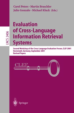 Evaluation of Cross-Language Information Retrieval Systems