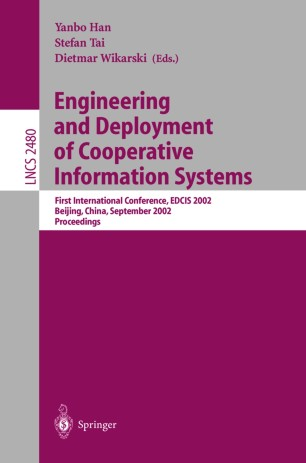 Engineering and Deployment of Cooperative Information Systems