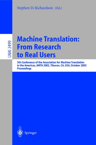 Machine Translation: From Research to Real Users