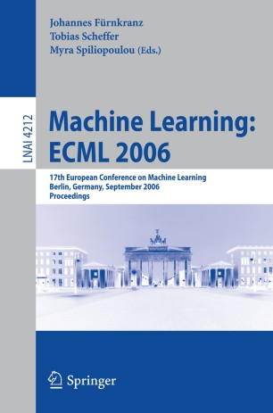 Machine Learning: ECML 2006