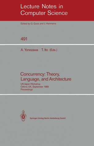 Concurrency: Theory, Language, and Architecture