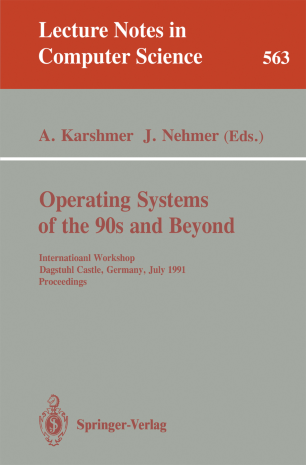 Operating Systems of the 90s and Beyond
