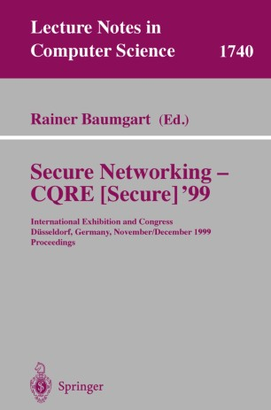 Secure Networking — CQRE [Secure] ' 99