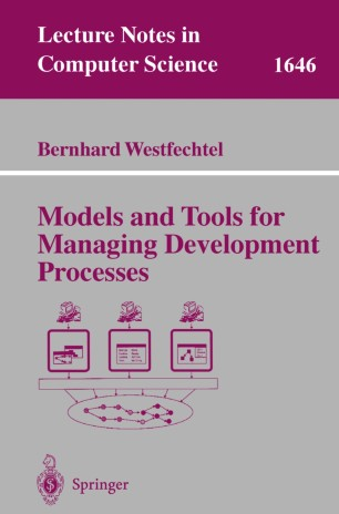 Models and Tools for Managing Development Processes