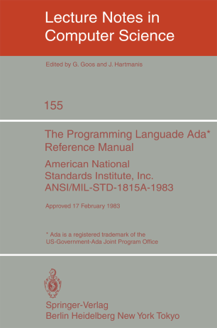 The Programming Language Ada Reference Manual American National Standards Institute, Inc. ANSI/MIL-STD-1815A-1983