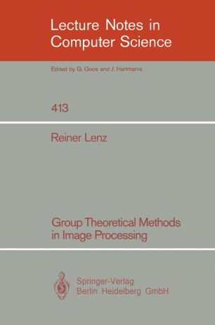 Group Theoretical Methods in Image Processing
